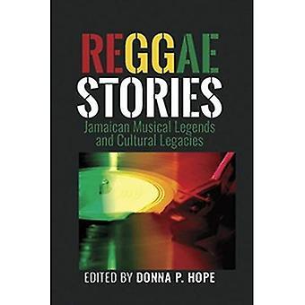 Reggae Stories: Jamaican Musical Legends and Cultural Legacies
