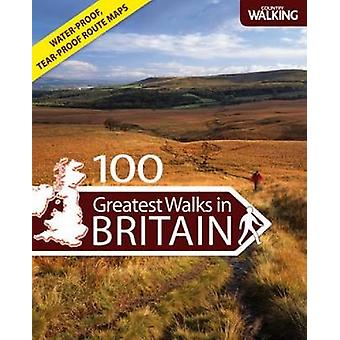 100 Greatest Walks in Britain by  -Country Walking - Magazine - 9780715