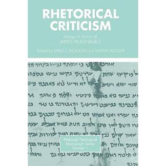 Rhetorical Criticism Essays in Honor of James Muilenburg by Muilenburg & James