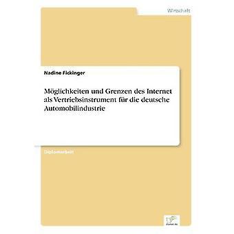 Mglichkeiten Und Grenzen des Internet als Vertriebsinstrument fr sterben Deutsche Neuzulassungsvolumen von Fickinger & Nadine