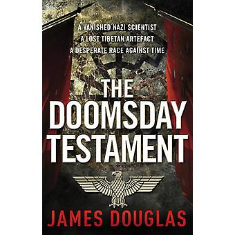 The Doomsday Testament by James Douglas - 9780552164801 Book