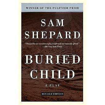 Buried Child by Sam Shepard - 9780307274977 Book