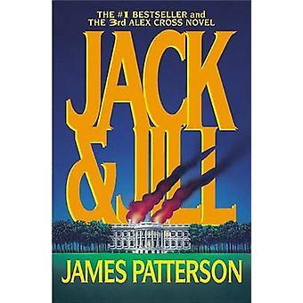 Jack & Jill by James Patterson - 9780446692656 Book