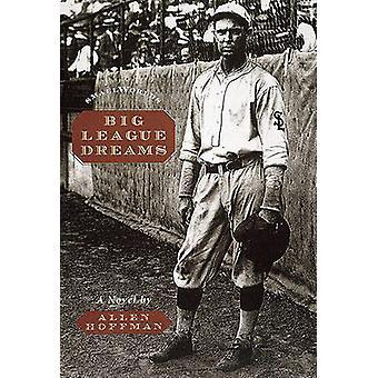 Big League Dreams by Allen Hoffman - 9780789205834 Book