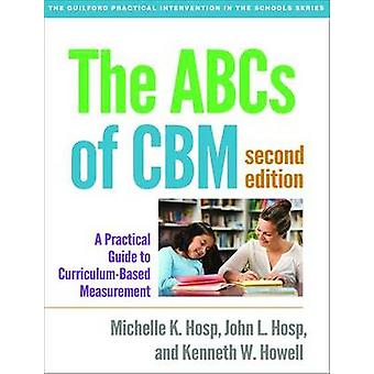 The ABCs of CBM - A Practical Guide to Curriculum-Based Measurement (2
