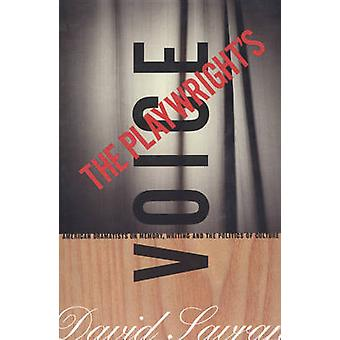 The Playwright's Voice by David Savran - 9781559361637 Book