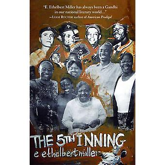 The 5th Inning by E. Ethelbert Miller - 9781604865219 Book