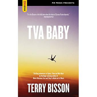 Tva Baby by Terry Bisson - 9781604864052 Book