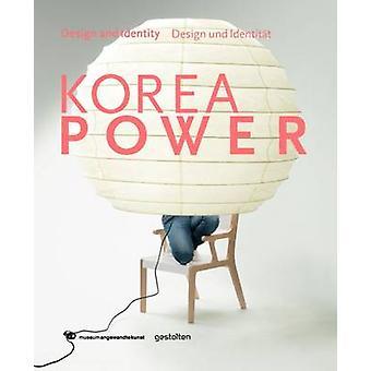 Korea Power - Design & Identity by Klaus Klemp - H.-C. Ahn - 978389955