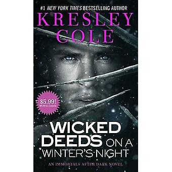 Wicked Deeds on a Winter's Night by Kresley Cole - 9781501120633 Book