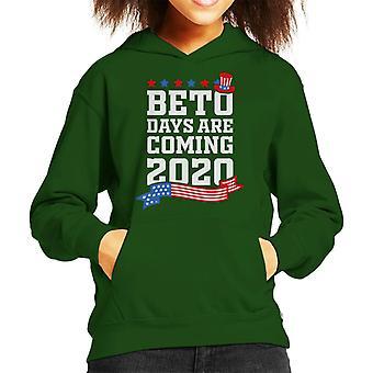 Beto Days Are Coming 2020 Kid's Hooded Sweatshirt