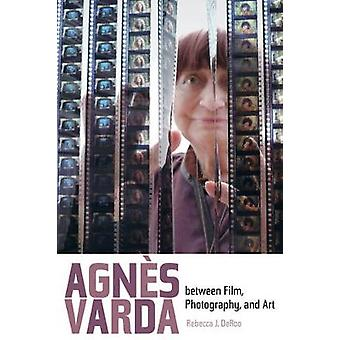 Agnes Varda between Film Photography and Art by DeRoo & Rebecca J.
