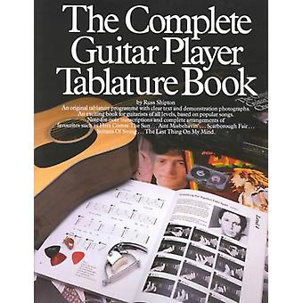 The Complete Guitar Player  Tablature Book by Russ Shipton