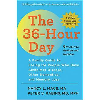 36Hour Day by Nancy L Mace