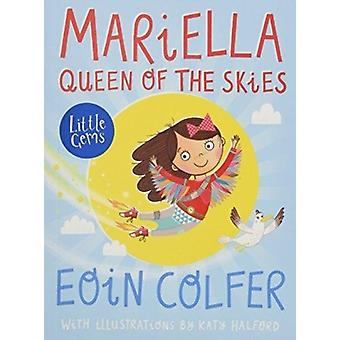 Mariella Queen of the Skies by Eoin Colfer