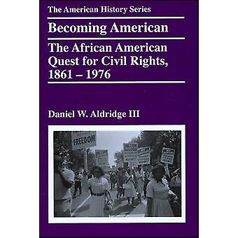 Immer amerikanisch - die afroamerikanische Quest for Civil Rights - 1861