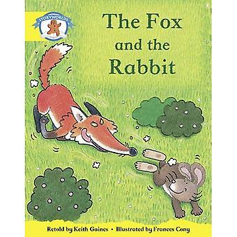 Literacy Edition Storyworlds 2, Once Upon a Time World, the Fox and the Rabbit