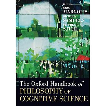 Le manuel d'Oxford de la philosophie des sciences cognitives (Oxford, manuels)