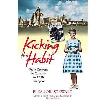 Kicking the Habit by Stewart & Eleanor