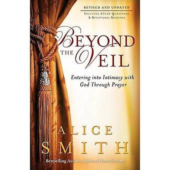 Beyond the Veil by Alice Smith