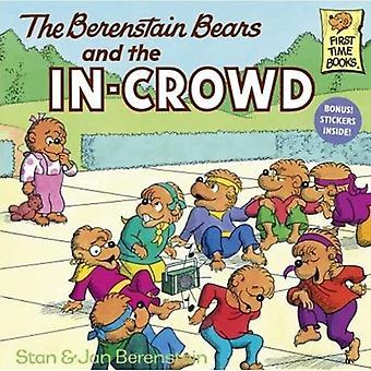 Os ursos de Berenstain e a multidão (primeira vez livros de ursos de Berenstain)