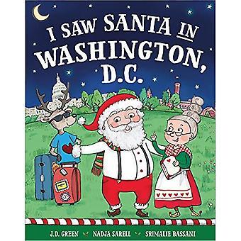 I Saw Santa in Washington Dc (I Saw Santa)