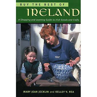 Buy the Best of Ireland A Shopping and Learning Guide to Irish Goods and Crafts by Jecklin & Mary Jean