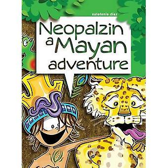 Neopalzin a Mayan adventure by Diaz & Estefania