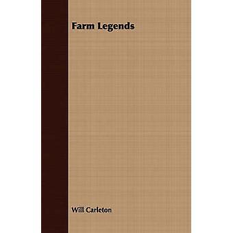 Farm Legends by Carleton & Will