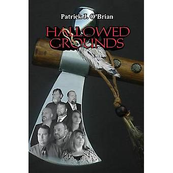 Hallowed Grounds by OBrian & Patrick J.