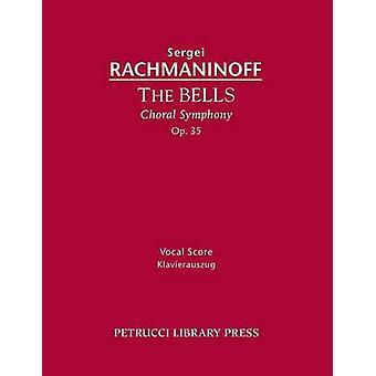 The Bells Op.35 Vocal Score by Rachmaninoff & Sergei