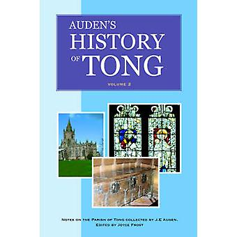 Audens History of Tong  Volume 2 by Frost & Joyce