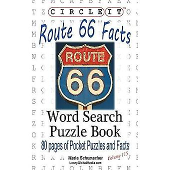 Circle It U.S. Route 66 Facts Word Search Puzzle Book by Lowry Global Media LLC