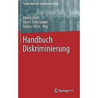 Handbuch Diskriminierung by Scherr & Albert