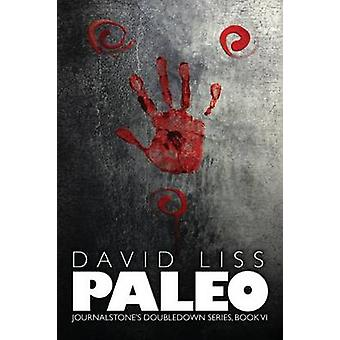 Paleo  The Doomsday Prepper by Liss & David