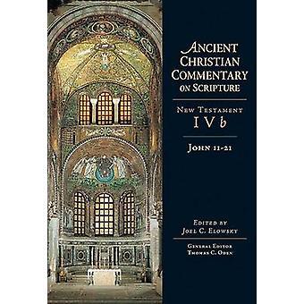 John 11-21 by Joel C Elowsky - 9780830810994 Book