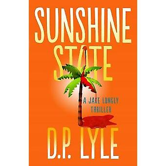 Sunshine State by D. P. Lyle - 9781608093878 Book