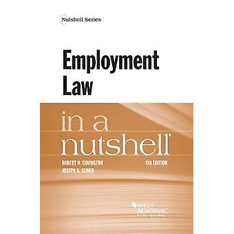 Employment Law in a Nutshell by Robert Covington - 9781634607636 Book