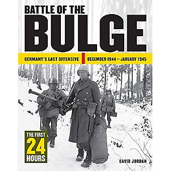 Battle of the Bulge - The First 24 Hours by David Jordan - 97817827475