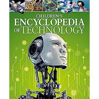 Children's Encyclopedia of Technology by Anita Loughrey - 97817888864
