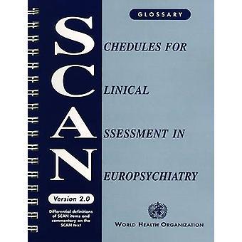 Horários para avaliação clínica de Neuropsiquiatria (SCAN) - Glossário