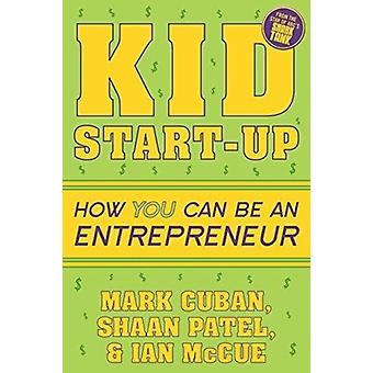 Kid StartUp by Mark Cuban