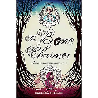 The Bone Charmer by Breeana Shields - 9781624147371 Book