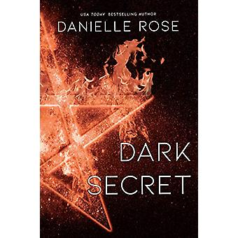 Dark Secret - Darkhaven Saga Book 1 by Danielle Rose - 9781642631654 B