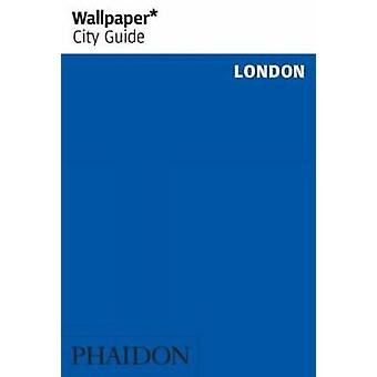 Wallpaper* City Guide London by Wallpaper* - 9781838661151 Book