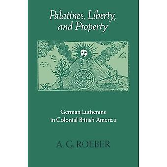 Palatines, liberty, and property