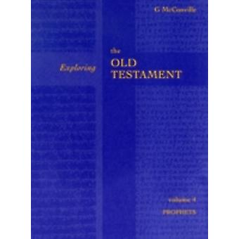 Exploring the Old Testament by McConville & Gordon
