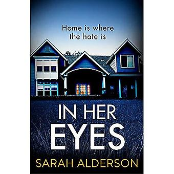 In Her Eyes: an unputdownable, twisty psychological thriller
