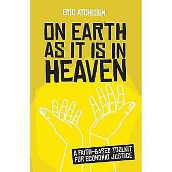 On Earth as It Is in Heaven: Een op geloof gebaseerde toolkit voor economische rechtvaardigheid