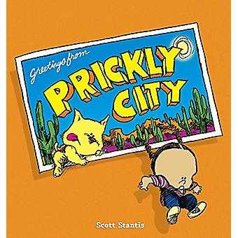 Prickly City by Scott Stantis - 9780740754517 Book